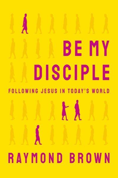Be My Disciple
